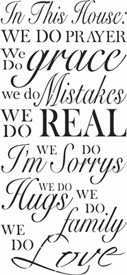 In This House: We do prayer, grace, mistakes, real... 11.5