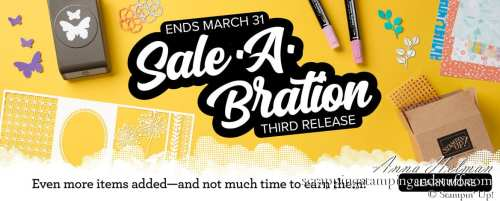 Stampin Up Sale-a-bration Third Release Items Now Available Free With Order