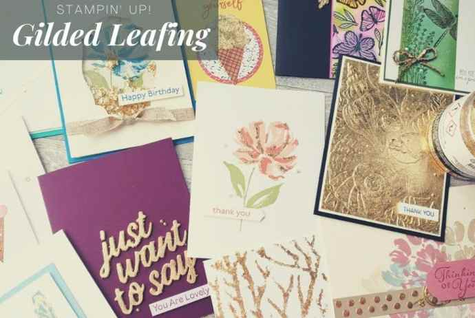 Here are 15 ways to use gilded leafing on you next project! This new Stampin Up product takes your projects to a whole new level.