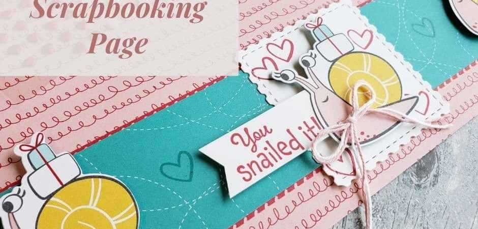 The Stampin Up Snailed It stamp set and dies make adorable snail cards and scrapbook pages. You Snailed It!