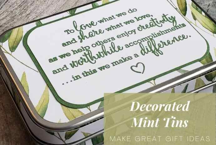 These decorated mint tins make adorable and inexpensive gift ideas!