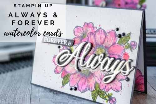 A gorgeous watercolor wedding card idea using the Stampin Up Forever & Always bundle in the 2021 January-June Mini Catalog. Tutorial included!