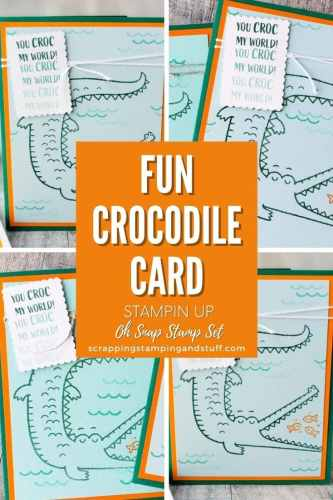 The Stampin Up Oh Snap stamp set makes for adorable crocodile cards and cute pun-filled sayings!