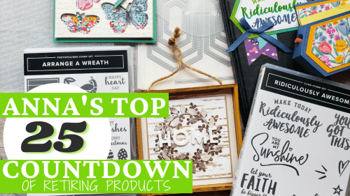Top 25 Countdown Of Retiring Products From the 2020-2021 Stampin Up Annual Catalog