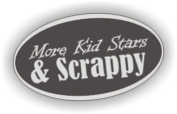 More Kid Stars & Scrappy