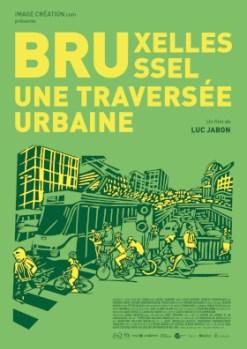 Bruxelles, Une Traversée Urbaine @ Bruxelles - Cinéma Vendôme