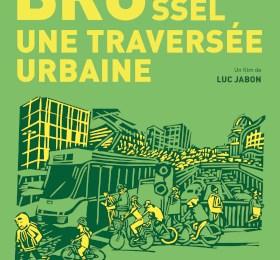 Bruxelles – Brussel, Une Traversée Urbaine