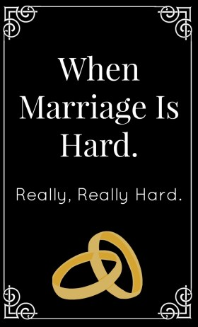 marriage is hard marriage advice marriage counseling