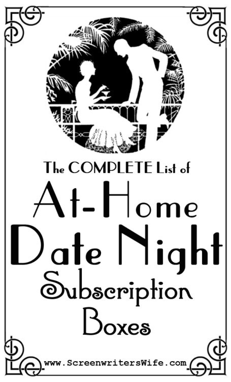 the complete list of at home date night subscription boxes promo