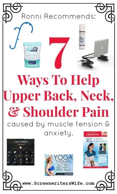 Ronni Recommends: 7 Recommended Products for Upper Back Pain