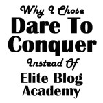 Dare to Conquer Review – Why I Chose It Over Elite Blog Academy