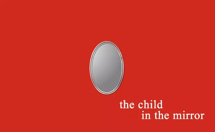 Free Online Short Story - The Child In The Mirror