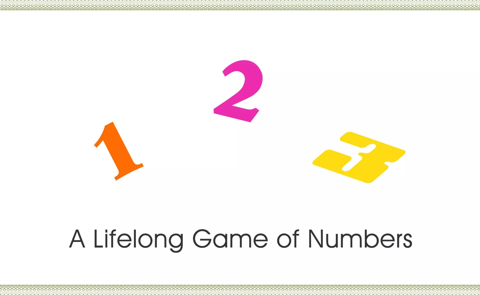 Lifelong Game of Numbers in Singapore