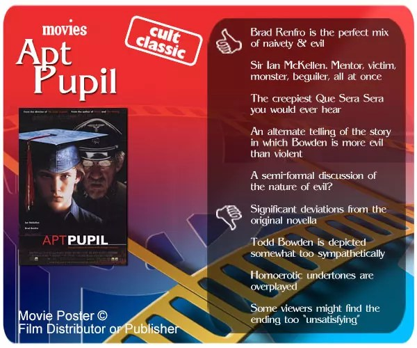 Apt Pupil movie review - 5 thumbs up and 4 thumbs down.