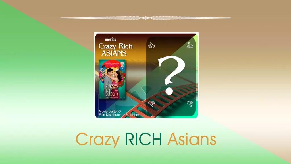 Crazy Rich Asians (film) review by Singaporean blogger..
