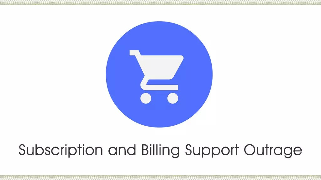 Billing Support Outrage