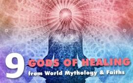 9 Healing Gods and Goddesses from Mythology and Religion