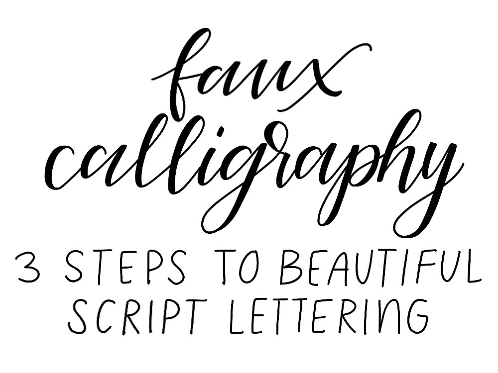 Faux calligraphy 3 simple steps to beautiful script Handwriting calligraphy