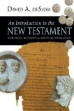 An Introduction to the New Testament by David deSilva