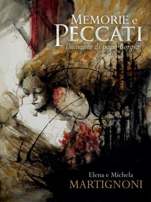 Memorie e peccati   La copertina   Elena e Michela Martignoni