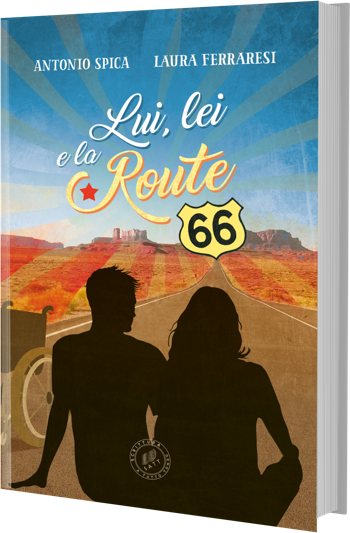 «Lui, lei e la Route 66» di Antonio Spica e Laura Ferraresi