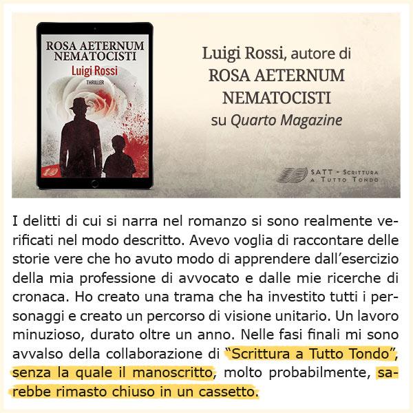 Rosa Aeternum Nematocisti - dichiarazioni dell'autore