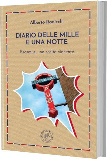 «Diario delle mille e una notte. Erasmus: una scelta vincente» di Alberto Radicchi