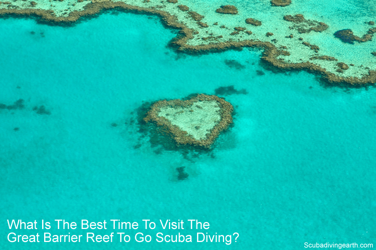 What is the best time to visit the Great Barrier Reef to go scuba diving