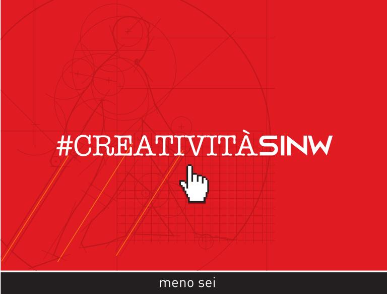 #CREATIVITÀSINW