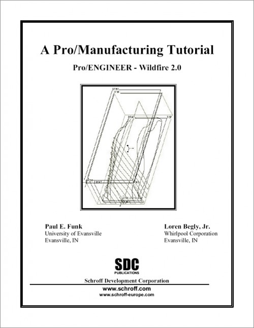 A Pro/Manufacturing Tutorial Wildfire 2.0, Book, ISBN: 978
