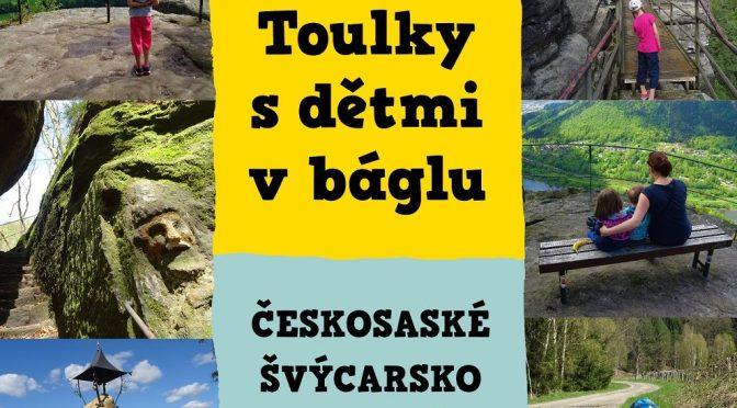 Objednávka Toulky s dětmi v báglu- Českosaské Švýcarsko