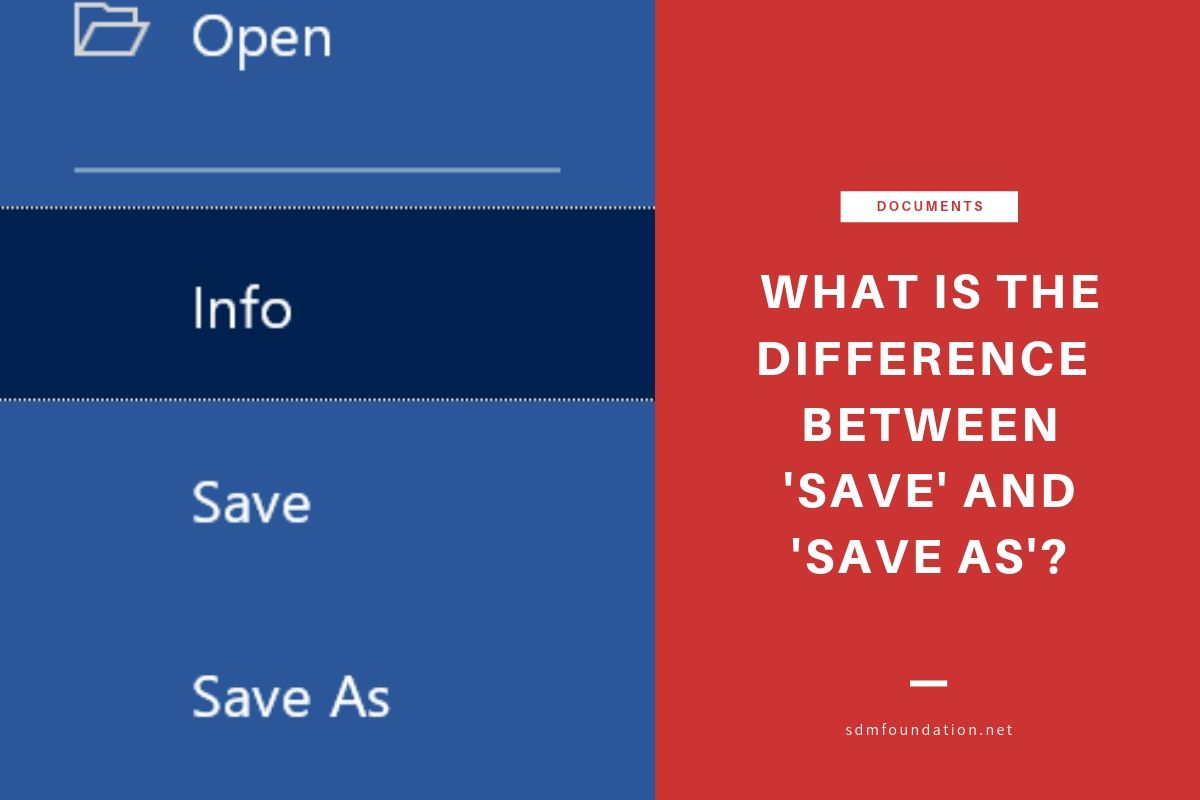 What is the difference between Save and Save As - Featured Image