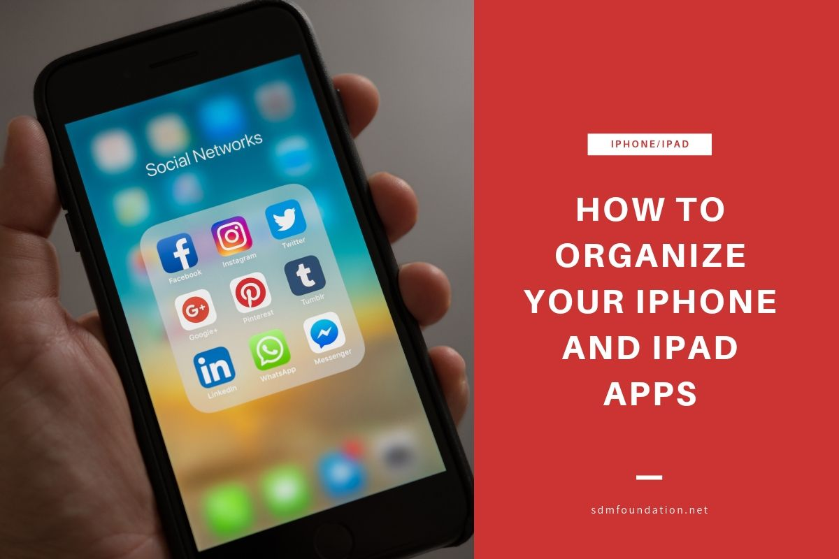 How to organize your iPhone and iPad Apps - Featured Image