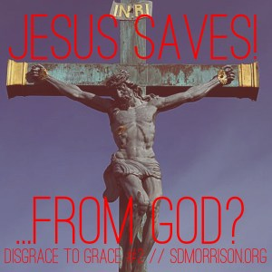 Saves From GOD?