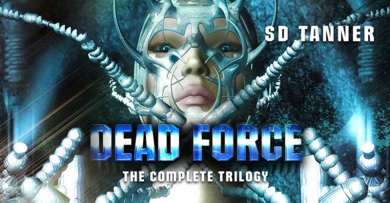 Dead Force by SD Tanner