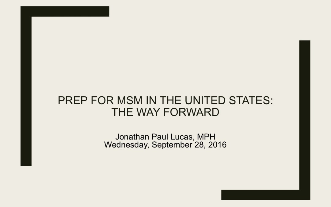 Webinar: The Future of PrEP / PrEP and Me: Upcoming Advances in PrEP and a Conversation with a Man on PrEP