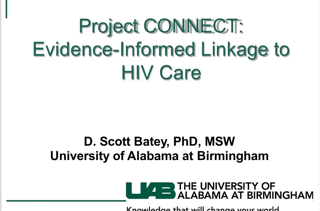 Webinar: Project CONNECT: Evidence-Informed Linkage to HIV Care