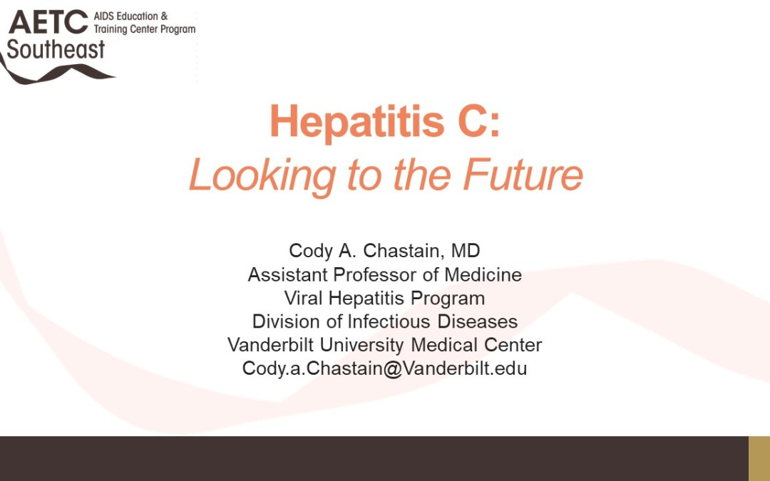 Webinar: Hepatitis C: Looking to the Future