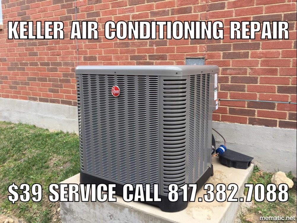 Keller air conditioning repair 76248