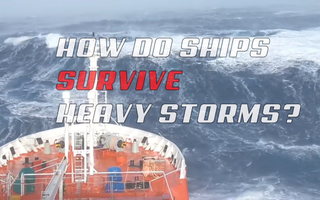 How Do Ships Survive Heavy Storms at Sea?