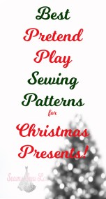 best pretend play Sewing Patterns for Christmas Presents