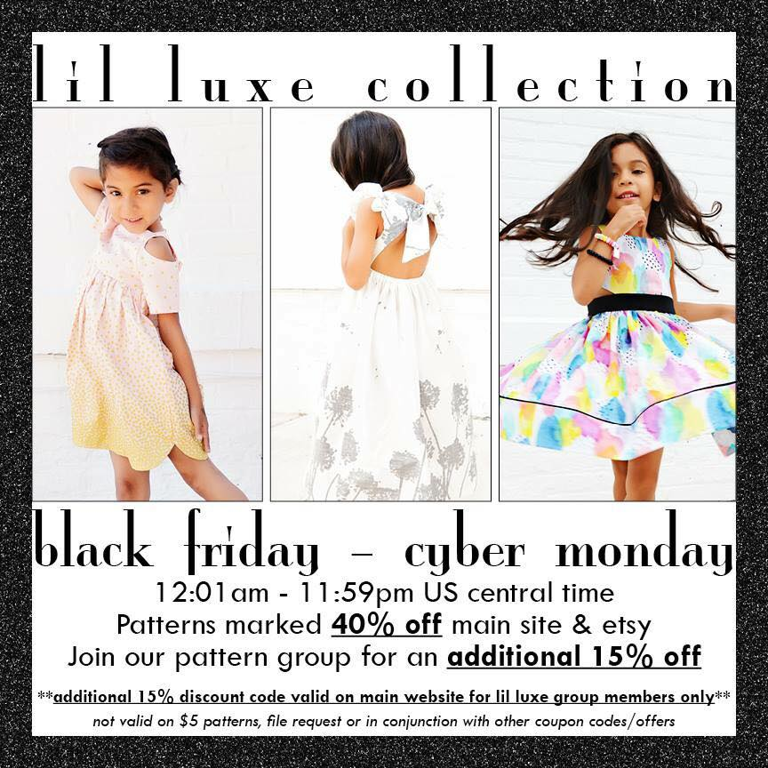 Lil Luxe Sewing Patterns Black Friday Sale!! - Seams Sew Lo
