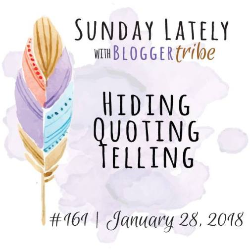 Sunday Lately blog tour hiding telling quoting.