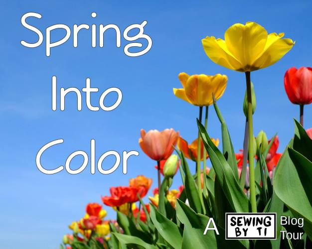 sewing by ti spring into color blog tour