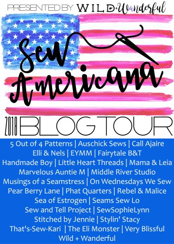 2018 Sew Americana Blog Tour Presented by Wild and Wanderful