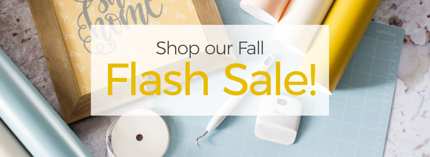Cricut Fall Flash Sale