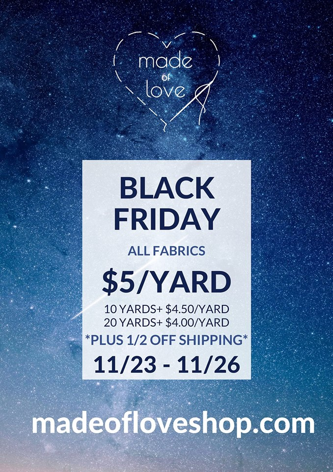 Made of Love Fabric Black Friday Sale