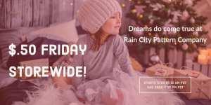 Rain City Pattern Company Black Friday Sewing Pattern Sale