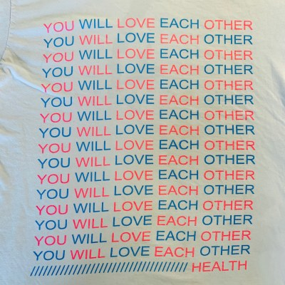 "Health ""YOU WILL LOVE EACH OTHER"" T-shirt"