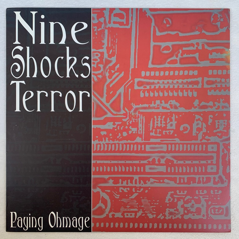 "9 Shocks Terror ""Paying Ohmage"" LP"